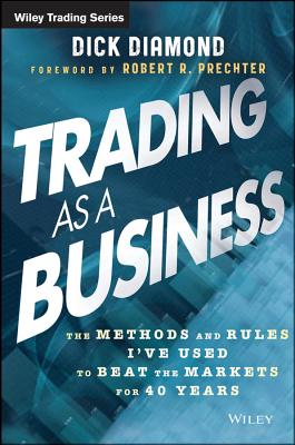 Trading As a Business By Diamond, Daryl